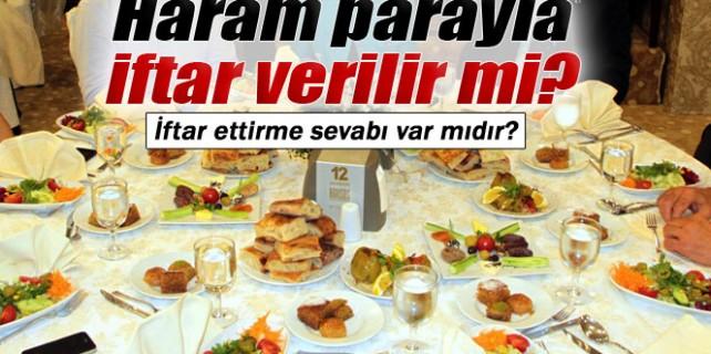 Ramazan da Haram parayla iftar verilir mi